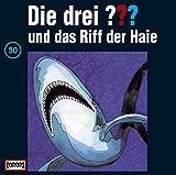 Die drei Fragezeichen und das Riff der Haie – Folge 30