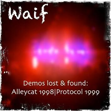 Demos Lost & Found: Alleycat 1998 - Protocol 1999