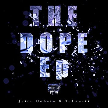 The Dope EP