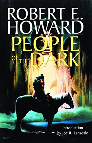 Robert E. Howard's Weird Works Volume 3: People... 0809556804 Book Cover