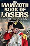 The Mammoth Book of Losers (Mammoth Books)