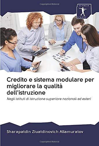 Credito e sistema modulare per migliorare la qualità dell'
