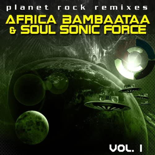 Afrika Bambaataa & The Soul Sonic Force