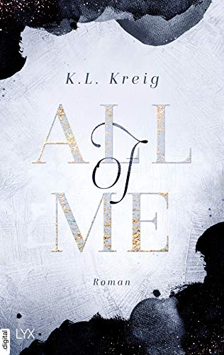 All of Me von [K.L. Kreig, Antje Althans]