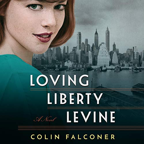 Loving Liberty Levine audiobook cover art