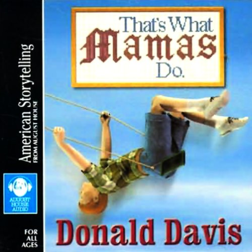 That's What Mamas Do Audiobook By Donald Davis cover art
