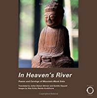 In Heaven's River: Poems and Carvings of Mountain-Monk Enku