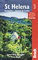 Bradt Country Guide St Helena: Ascension - Tristan Da Cunha (Bradt Country Guides)