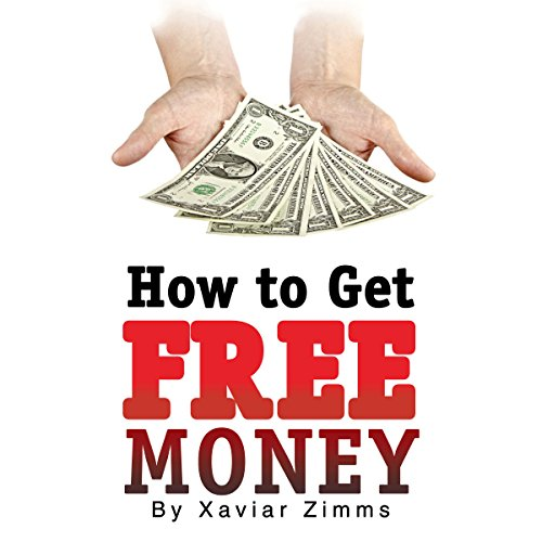 How to Get Free Money audiobook cover art