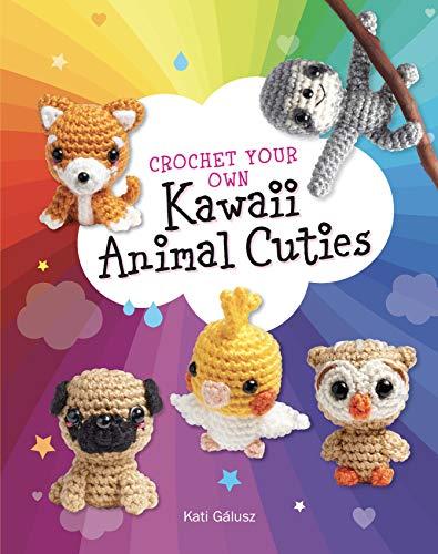 Crochet Your Own Kawaii Animal Cuties: incluye 12 patrones y materiales adorables para hacer un cachorro Shiba y perezoso – Interior: libro de 64 ... ganchillo, aguja de bordado,...