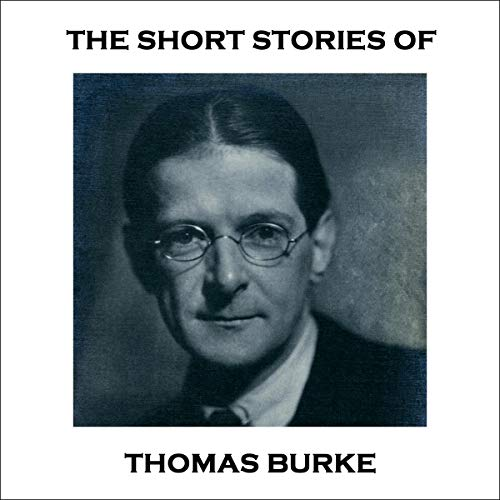 Page de couverture de The Short Stories of Thomas Burke