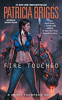 Fire Touched  A Mercy Thompson Novel Book 9