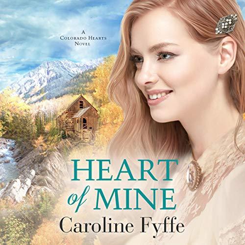 Heart of Mine: Colorado Hearts Series, Book 3