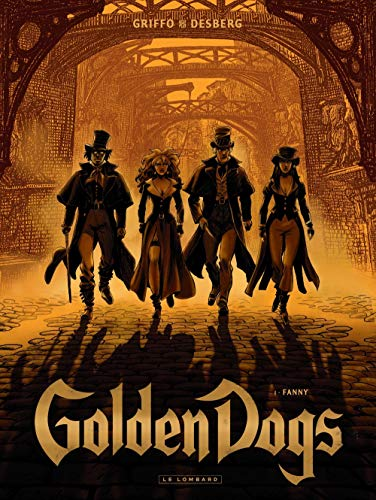 Golden Dogs - tome 1 - Fanny