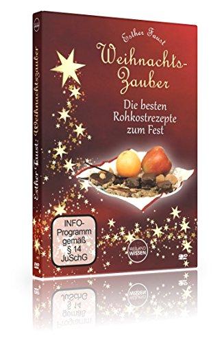 Rohkost Rezepte Weihnachten vegan I Weihnachtszauber Esther Faust I roh vegan glutenfrei, Rohkost Weihnachten I DVD + Booklet