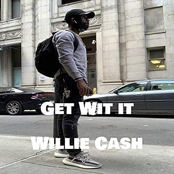 Get Wit it