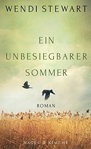 Buchseite und Rezensionen zu 'Ein unbesiegbarer Sommer' von Wendi Stewart