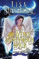 The Heavenly Honeymoon Hour