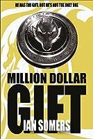 Million Dollar Gift (Ross Bentley's Hidden Gift)
