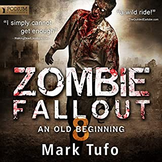Zombie Fallout 8     An Old Beginning              Auteur(s):                                                                                                                                 Mark Tufo                               Narrateur(s):                                                                                                                                 Sean Runnette                      Durée: 10 h et 35 min     11 évaluations     Au global 4,7
