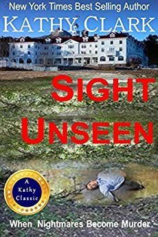 SIGHT UNSEEN by [Kathy Clark]