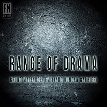 Range of Drama