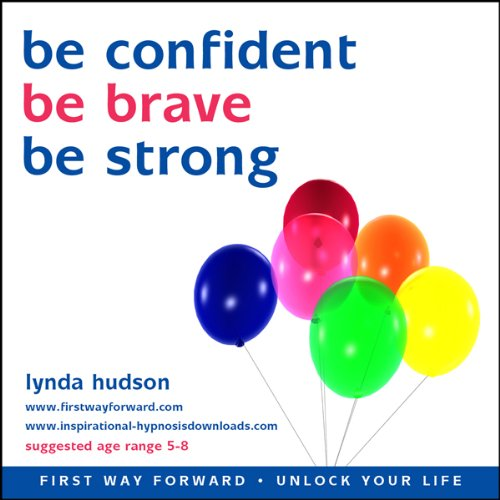 Be Confident, Be Brave, Be Strong cover art