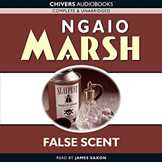 False Scent                   By:                                                                                                                                 Ngaio Marsh                               Narrated by:                                                                                                                                 James Saxon                      Length: 7 hrs and 16 mins     22 ratings     Overall 4.2