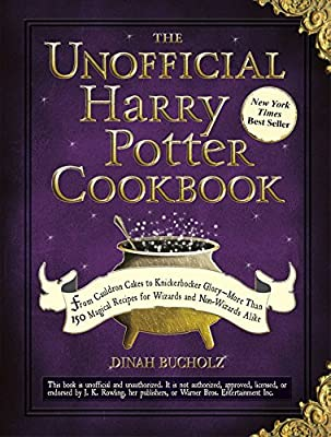 The Unofficial Harry Potter Cookbook: From Cauldron Cakes to Knickerbocker Glory--More Than 150 Magical Recipes for Wizards and Non-Wizards Alike (Unofficial Cookbook) from Adams Media