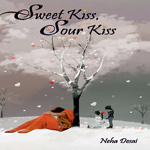 Sweet Kiss, Sour Kiss audiobook cover art