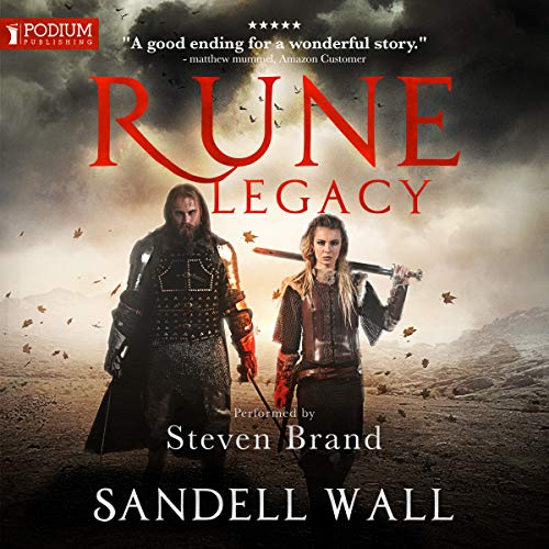 Rune Legacy     Runebound, Book 3              By:                                                                                                                                 Sandell Wall                               Narrated by:                                                                                                                                 Steven Brand                      Length: 13 hrs and 5 mins     2 ratings     Overall 5.0