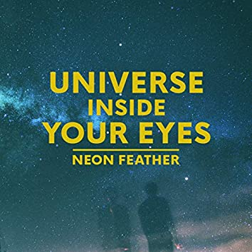 Universe Inside Your Eyes