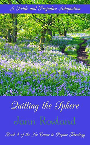 Quitting the Sphere by [Jann Rowland]
