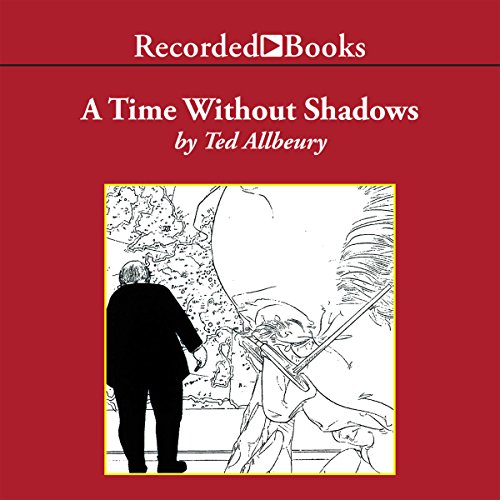 A Time without Shadows audiobook cover art