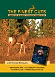 The Finest Cuts - Deer Processing