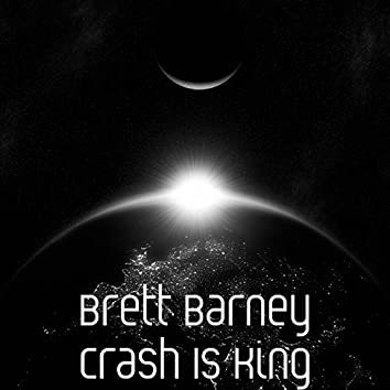 Crash Is King