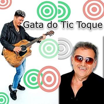 Gata do Tic Toque (feat. Zé Dédo & Zeth Moralis)