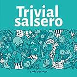 Trivial Salsero: Preguntas y respuestas sobre grupos, cantantes, canciones y letras
