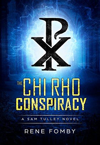 The Chi Rho Conspiracy (A Sam Tulley Novel Book 2) (English Edition)