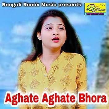 Aghate Aghate Bhora