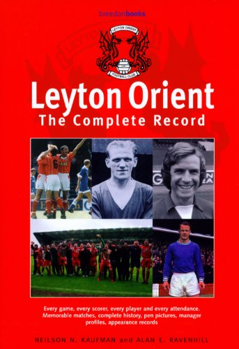Leyton Orient: A Complete Record, 1881-1990