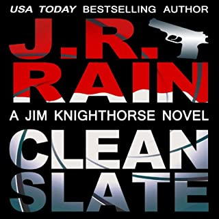 Clean Slate     Jim Knighthorse, Book 4              By:                                                                                                                                 J.R. Rain                               Narrated by:                                                                                                                                 Jason Starr                      Length: 5 hrs and 2 mins     44 ratings     Overall 4.7