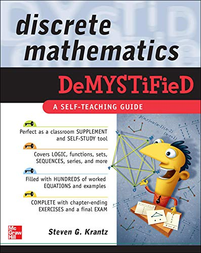 Compare Textbook Prices for Discrete Mathematics DeMYSTiFied 1 Edition ISBN 9780071549486 by Krantz, Steven