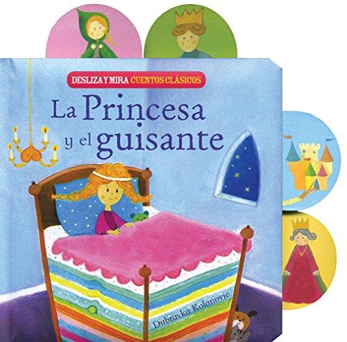 La Princesa Y El Guisante. Desliza Y Mira. Cuentos Clásicos