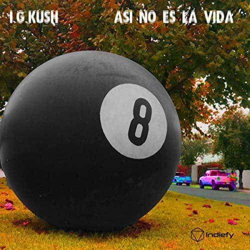 I.G.KUSH