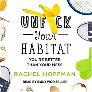 Unf--k Your Habitat audiobook cover art