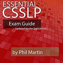Essential CSSLP Exam Guide: Updated for the 2nd Edition (English Edition) par [Phil Martin]