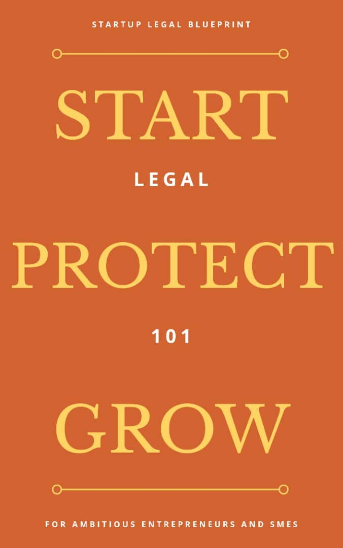 Legal 101: Start, Protect, Grow: Legal 101 for ambitious Entrepreneurs and SMEs