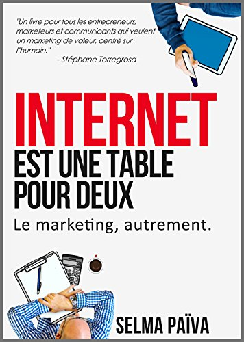 Internet est une table pour deux: Le marketing, autrement