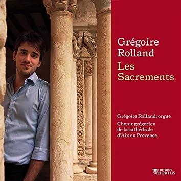Grégoire Rolland: Les Sacrements